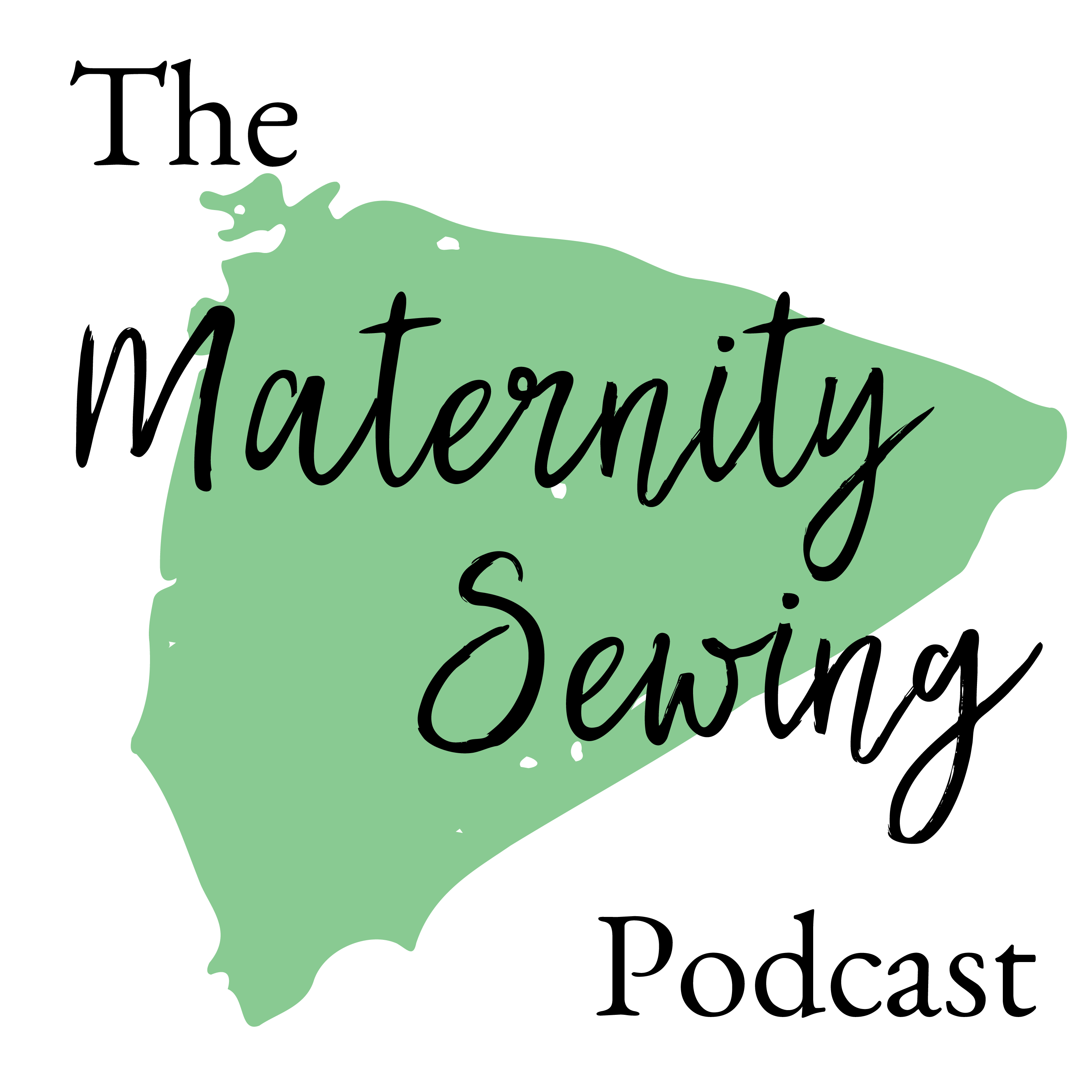 The Maternity Sewing Podcast