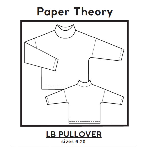 Paper Theory - LB pullover on MaternitySewing.com